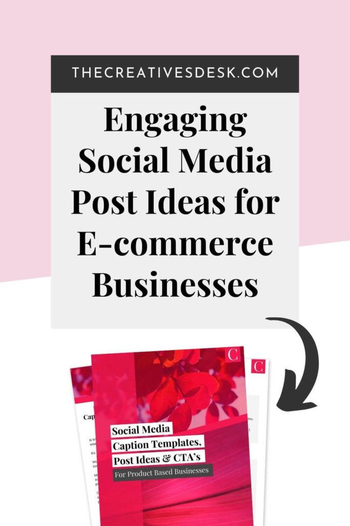 Engaging Social Media Post Ideas for E-commerce Businesses